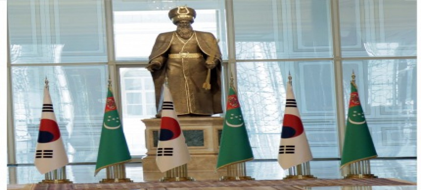 STATE VISIT OF THE PRESIDENT OF THE REPUBLIC OF KOREA TO TURKMENISTAN